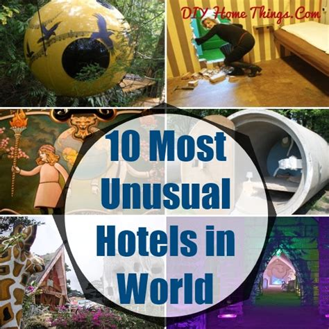 10 Unique Themed Hotels From Around The World by 10 Most Hotels In The World Diy Home Things