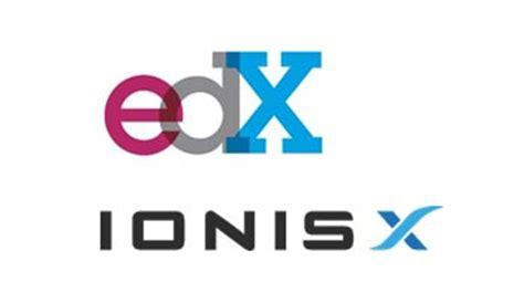 Edx Mba by Universit 233 Num 233 Rique Ionisx Et Edx Lancent Open
