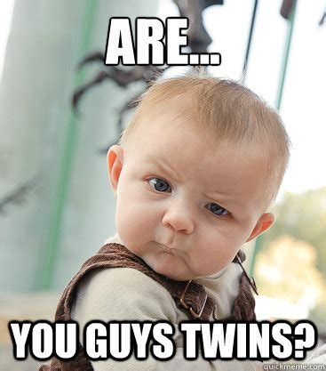 You Funny Meme - twin memes funny image memes at relatably com