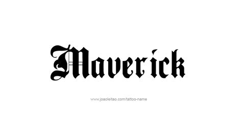 maverick name tattoo designs