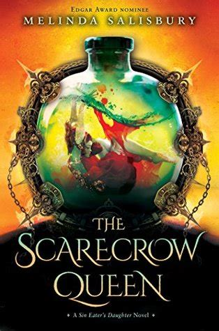 libro the sin eaters daughter the scarecrow queen the sin eater s daughter 3 by melinda salisbury reviews discussion