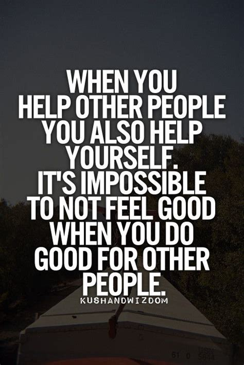 quotes about doing good things do good things to people inspirational quotes and images