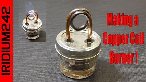 build   copper coil alcohol burner stove youtube