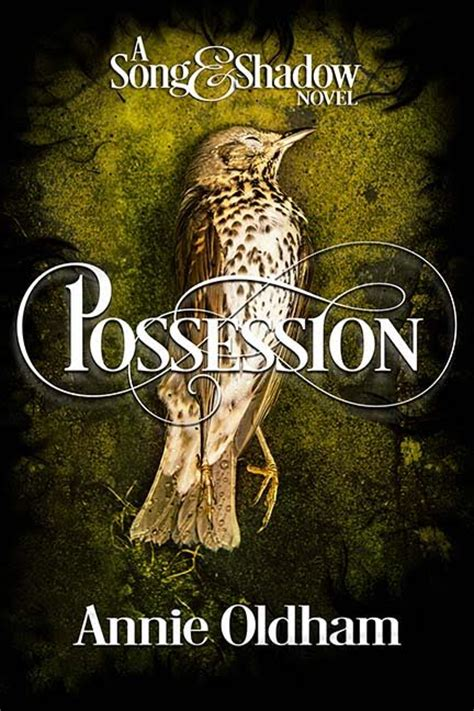the possessions a novel books possession a song shadow trilogy novel