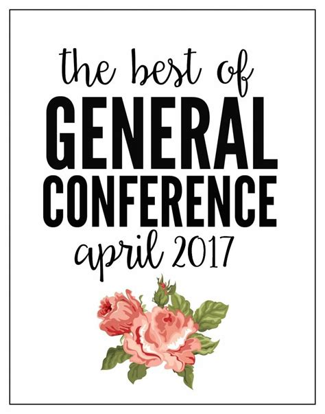 Best Conference Giveaways 2017 - the best of lds general conference april 2017 today s the best day
