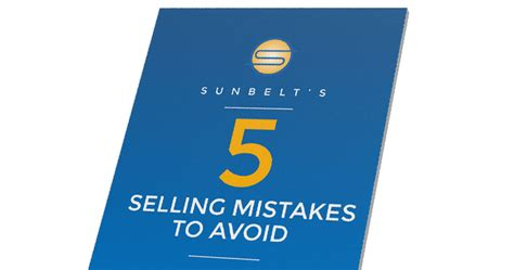 5 Mistakes To Avoid by 5 Selling Mistakes To Avoid Sunbelt Network