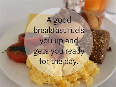 breakfast quotes a breakfast fuels you up and gets you ready for the