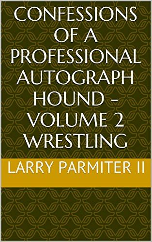 confessions of a golf pro books confessions of a professional autograph hound volume 2