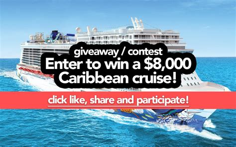 Free Contests To Enter To Win Money - giveaway contest enter to win a 8 000 caribbean cruise for 2