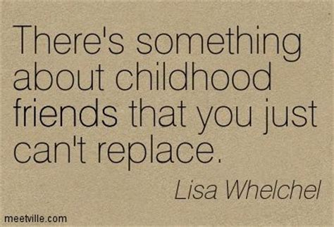 Childhood Birthday Quotes Childhood Friends Quotes Friendship Quote Great Quotes