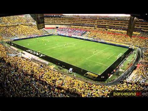 el estadio monumental isidro romero carbo de guayaquil estadio monumental isidro romero carbo youtube