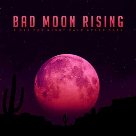 bad moon rising 8tracks radio bad moon rising 12 songs free and