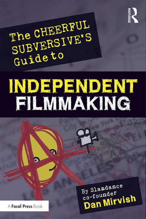 the independent filmmakerâ s guide to writing a business plan for investors 2d ed books slamdance co founder mirvish shares filmmaking advice in