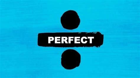 ed sheeran perfect feat burkina faso top 100 digital week 14 2017 charts