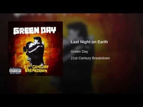 green day 21 guns testo last on earth green day significato della