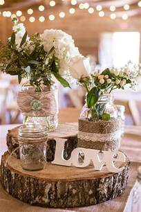 rustic table centerpieces 50 budget friendly rustic real wedding ideas hative