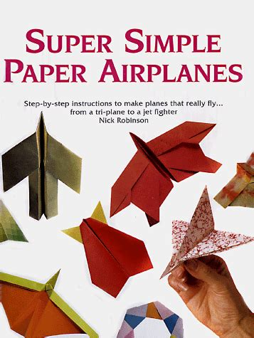 How To Make Paper Planes Book - simple paper airplanes