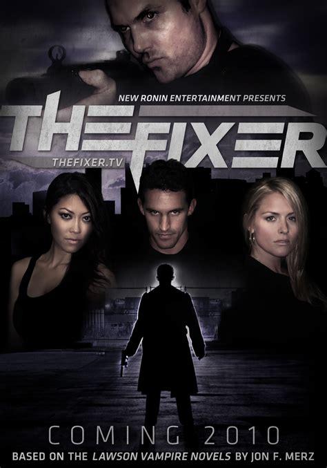 The Fixer the fixer jon f merz official