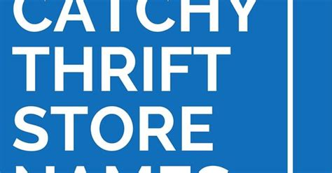 Thrifty Clever by 43 Clever And Catchy Thrift Store Names Store And Thrifting