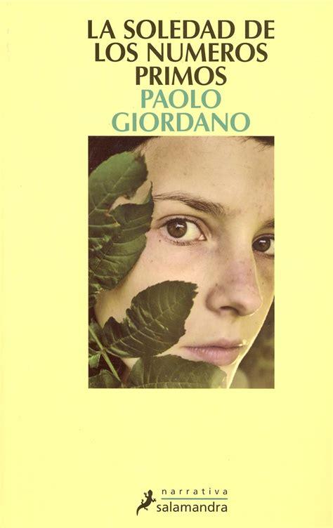 el cuerpo humano giordano paolo libro en papel la soledad de los n 218 meros primos literatura inversa