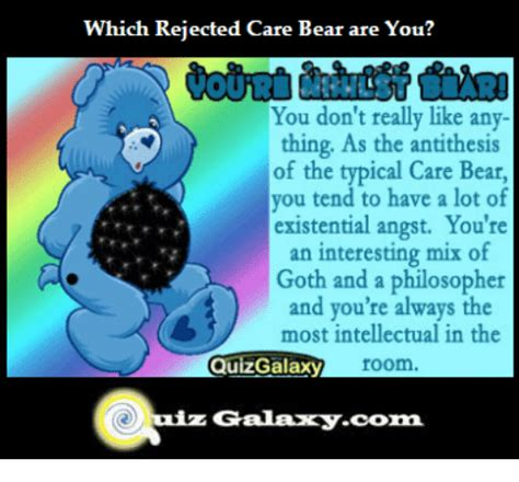 Care Bear Meme - which rejected care bear are you you don t really like any thing as the antithesis of the