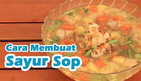 resep   membuat sayur sop