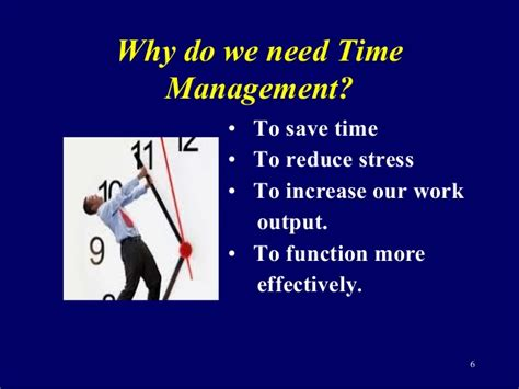 We Need More And Time by Time Management For Improved Productivity