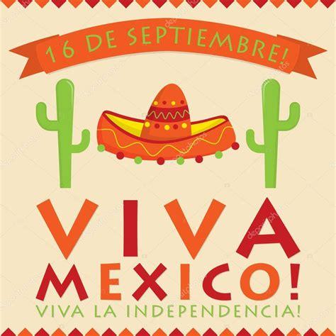 feliz dia de la independencia viva mexico viva mexico independencia 2 tarjeta de viva m 233 xico d 237 a de independencia de m 233 xico de