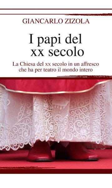 libro papi a novel i papi del xx secolo newton compton editori
