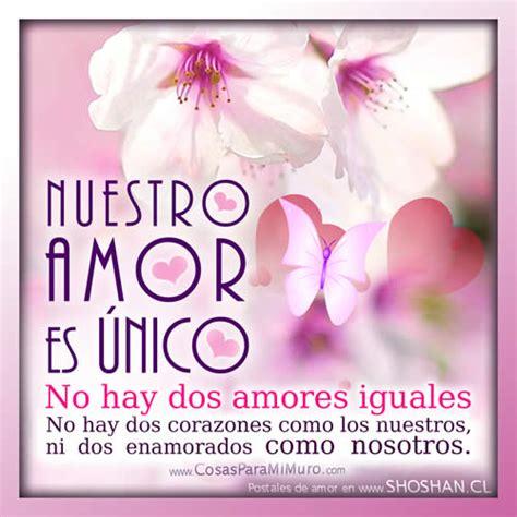 imagenes nuestro amor es eterno no hay dos amores iguales te amo