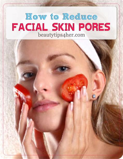 12 Ways To Minimize Your Pores by 2 Ways On How To Reduce Skin Pores By Using Tomato