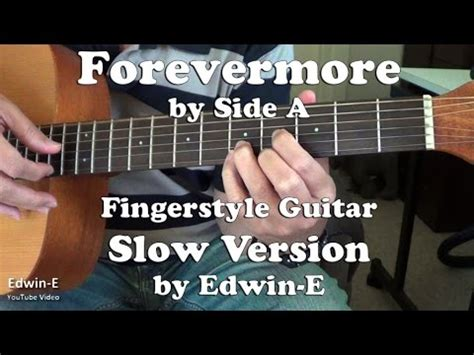 fingerstyle tutorial forevermore guitar guitar tabs of forevermore guitar tabs and guitar