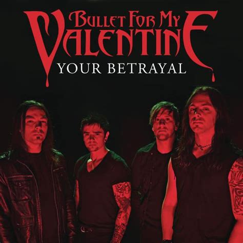 bullet for my lyrics your betrayal tune of the day bullet for my your betrayal