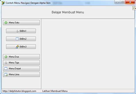 tutorial raudus delphi membuat menu navigasi dengan alpha skin di delphi delphi