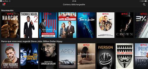 Film Serial Netflix | netflix t 233 l 233 charger les films et les s 233 ries tv sur un ipad