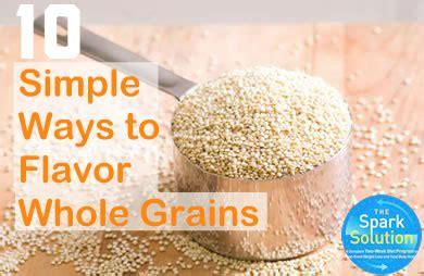 whole grains heartburn 10 ways to flavor whole grains sparkpeople