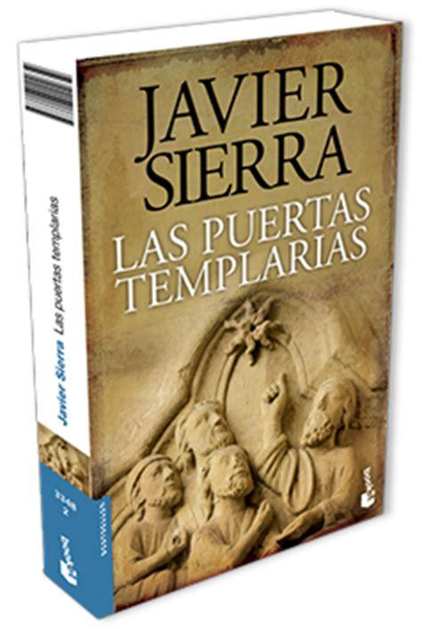 libro las puertas templarias javier sierra las puertas templarias p 225 gina oficial