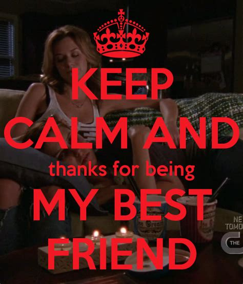 thanks for being my m thanks for being my friend images keep calm and thanks