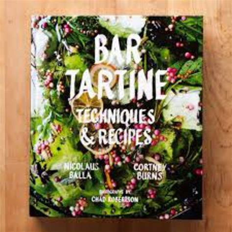 bar tartine techniques recipes review