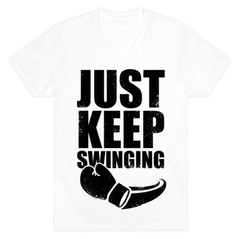 just swinging just keep swinging vintage v neck tee shirts