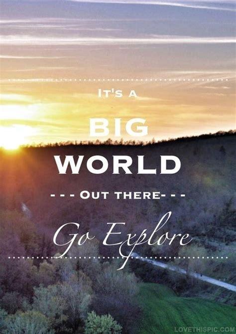 bid on travel go explore quotes quotes quote world travel