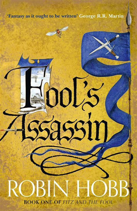 book review fool s assassin the fitz and the fool trilogy 1 by robin hobb