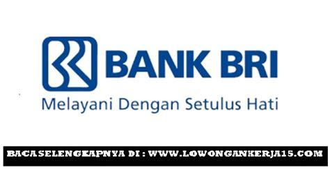 lowongan kerja terbaru pt bank bri persero tbk sebagai frontliner