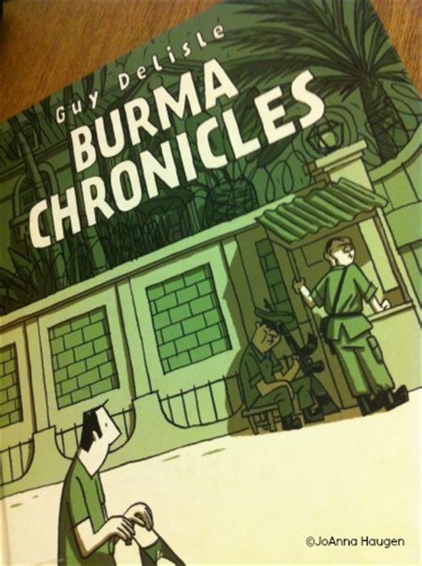 burma chronicles reading burma chronicles by guy delisle