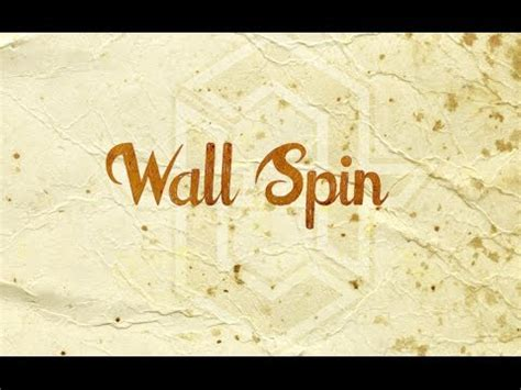tutorial wall spin wall spin freerunning dictionary cory demeyers this