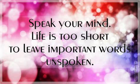 Your Speaks Your Mind speak your mind quotes quotesgram