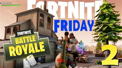 fortnite friday fortnite friday 2 weekly moments and highlights