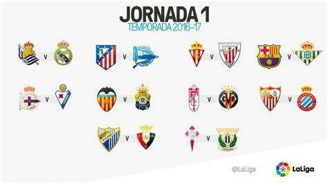 Calendario La Liga 2016 La Liga De F 250 Tbol Comenzar 225 Con Bar 231 A Betis Y R Sociedad R