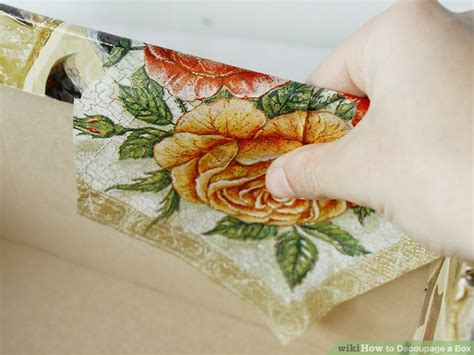 how to do decoupage 3 ways to decoupage a box wikihow