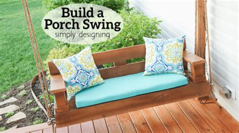 build a porch swing frame build a porch swing simply designing with